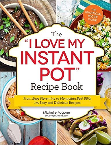 I Love My Instant Pot Cookbook #instantpot #pressurecooking