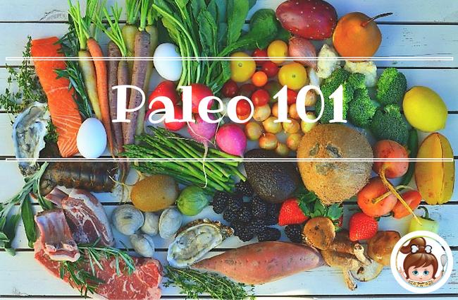 Paleo Diet 101 for Beginners